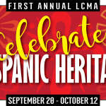 Celebrate Hispanic Heritage Month with LCMA